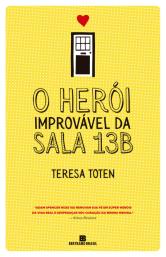 O Herói Improvável da Sala 13B