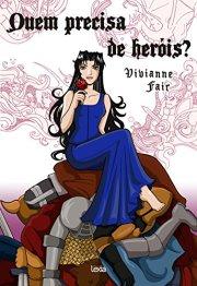 quem_precisa_de_herois